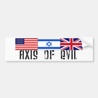 Axis of Evil Bumper Sticker Car Bumper Sticker