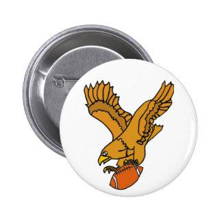 AY- Eagle de elevación y botón del fútbol Pin Redondo De 2 Pulgadas