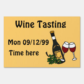 AY- Wine Tasting Yard Sign