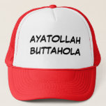"""AYATOLLAH BUTTAHOLA TRUCKER HAT<br><div class=""""desc"""">AYATOLLAH BUTTAHOLA from The has smart country show</div>"""