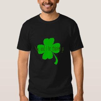 Aye, and I be  thankin ya T-Shirt