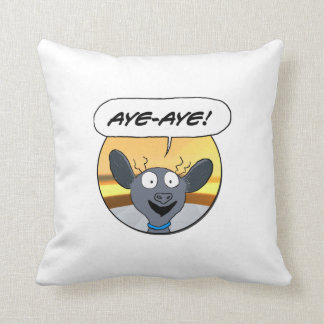 Aye-Aye for the captain's couch Throw Pillow