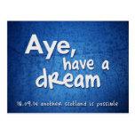 Aye, Have a Dream postcard