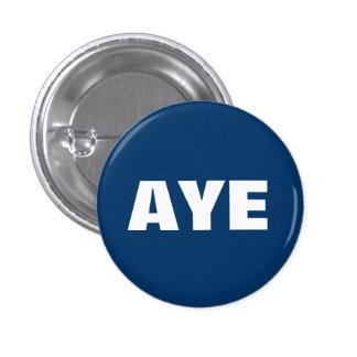 Aye insignia escocesa del botón de la independenci