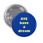 Aye sueño de la insignia escocesa del botón de la  pin