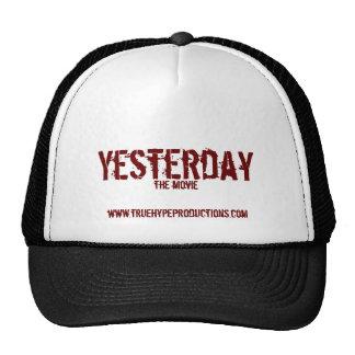Ayer, la película gorras de camionero