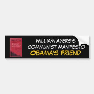 ayerscommunistmanifesto, William Ayers's Commun... Bumper Stickers