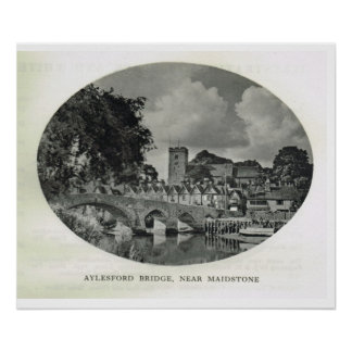 Aylesford Bridge, near Maidstone Poster