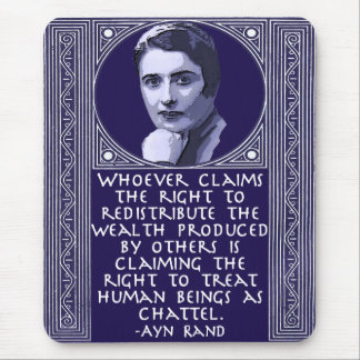 Ayn Rand en la redistribución de la riqueza Tapetes De Ratón