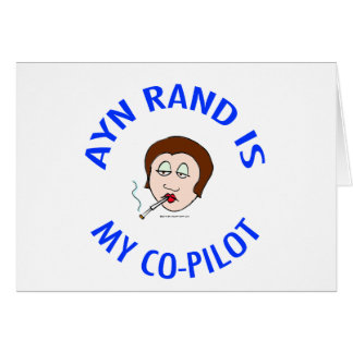 ayn rand is my co-pilot objectivism card
