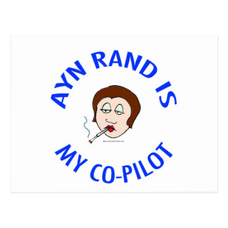 ayn rand is my co-pilot objectivism postcard