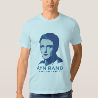Ayn Rand Is My Homegirl T Shirt
