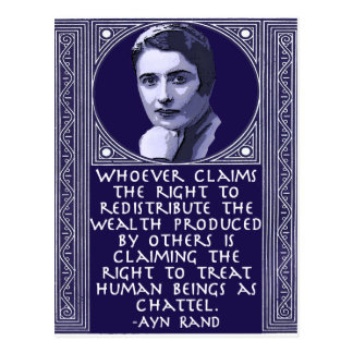 Ayn Rand on Redistribution of Wealth Postcard