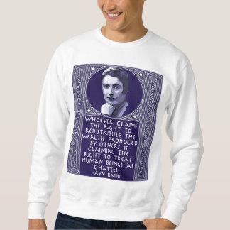 Ayn Rand on Redistribution of Wealth Sweatshirt