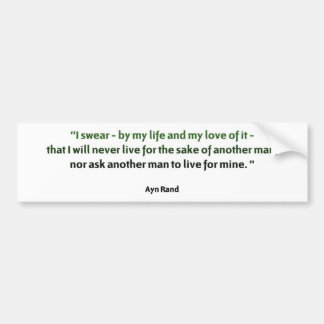 Ayn Rand Quote Bumper Sticker