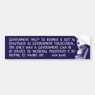 Ayn Rand Quote on Government Help to Business Car Bumper Sticker