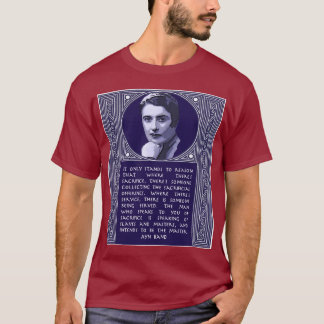 Ayn Rand Quote On Those Who Urge Sacrifice T-Shirt