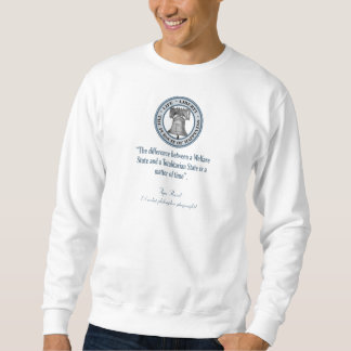 Ayn Rand Quote (Totalitarianism) Sweatshirt