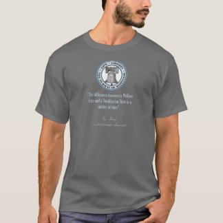 Ayn Rand Quote (Totalitarianism) T-Shirt