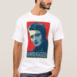Ayn Rand: Shrugged (Obama Poster Parody T-Shirt) T-Shirt