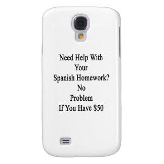 Ayuda de la necesidad con su preparación española funda para galaxy s4