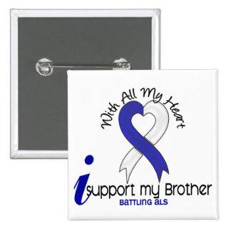 Ayuda del ALS I mi Brother Pin Cuadrada 5 Cm