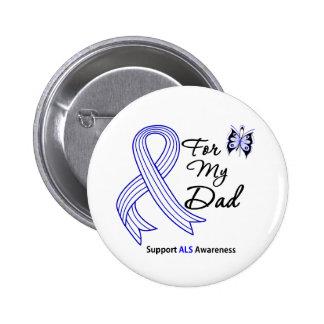 Ayuda del ALS para mi papá Pin Redondo De 2 Pulgadas