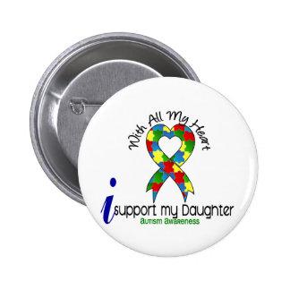 Ayuda del autismo I mi hija Pin Redondo De 2 Pulgadas