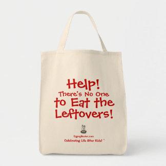 ¡Ayuda! Hay nadie para comer las sobras Bolsa Tela Para La Compra