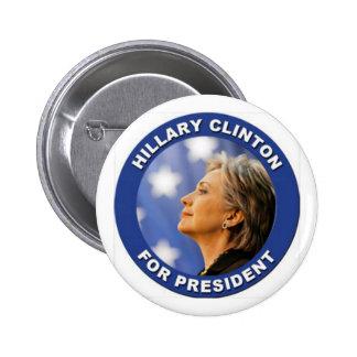 Ayuda Hillary Clinton para el presidente Pin Redondo De 2 Pulgadas