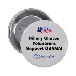 Ayuda Obama de los voluntarios de Hillary Clinton Pin Redondo De 2 Pulgadas