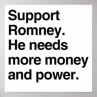 Ayuda Romney. Él necesita más dinero y power.png Impresiones