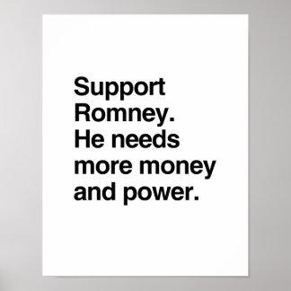 Ayuda Romney. Él necesita más dinero y power.png Posters