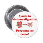 Ayuda tu Sistema Digestivo Pin Redondo De 2 Pulgadas