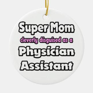 Ayudante estupendo del médico de la mamá… adorno redondo de cerámica