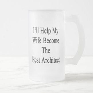 Ayudaré a mi esposa a hacer el mejor arquitecto taza de cristal
