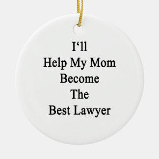 Ayudaré a mi mamá a hacer el mejor abogado adorno redondo de cerámica
