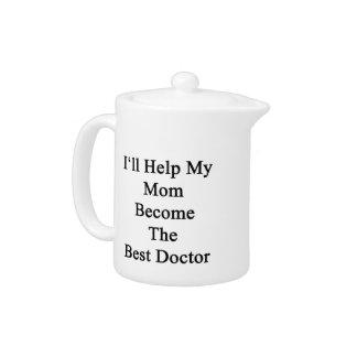 Ayudaré a mi mamá a hacer el mejor doctor