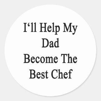 Ayudaré a mi papá a hacer el mejor cocinero pegatina redonda