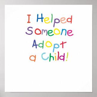 Ayudé alguien a adoptar a un niño póster