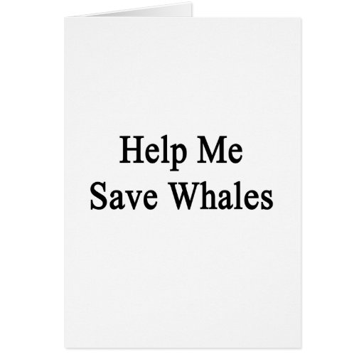 Ayúdeme a ahorrar ballenas tarjeta