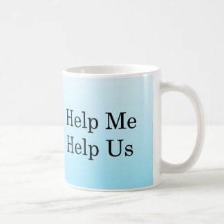 Ayúdeme a ayudar a otros taza