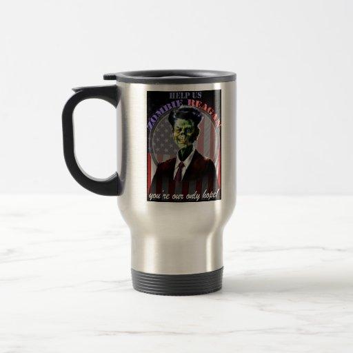 ¡Ayúdenos zombi Reagan! Taza