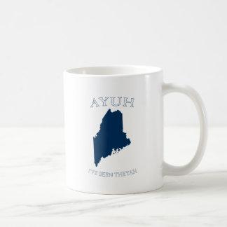 Ayuh I've Been Theyah Coffee Mug