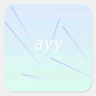ayy square sticker