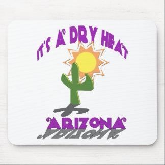 AZ-It's a Dry Heat Mouse Pad