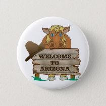 AZ- Welcome to Arizona Horse Button