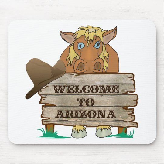 AZ- Welcome to Arizona Horse Mouse Pad