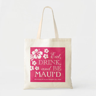 Azalea Pink Eat Drink and Be Maui d Tote Bag
