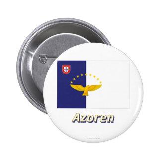 Azoren Flagge mit Namen 2 Inch Round Button